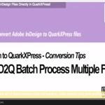 Markzware ID2Q pour QuarkXPress 9 10 fichiers Batch Processing
