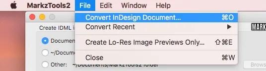 Aucun abonnement Creative Cloud? Conversion d'Adobe InDesign CC 2017 en IDML via Markzware MarkzTools2 Menu