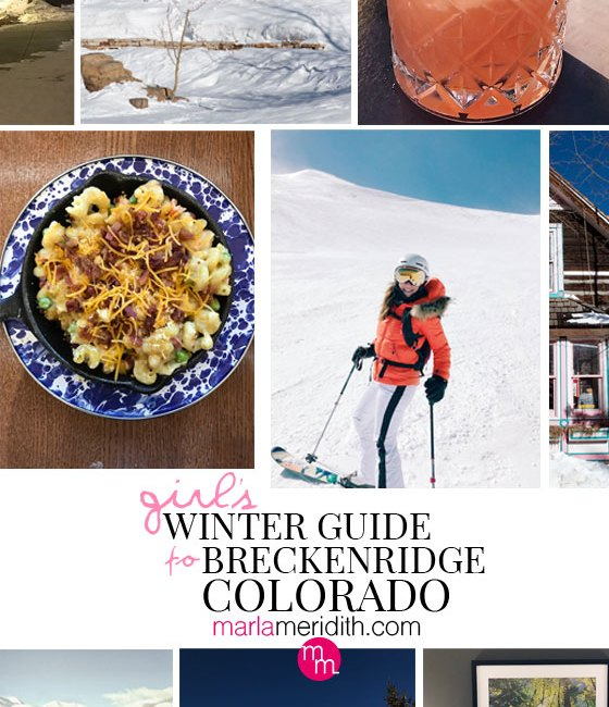 Girl's Winter Guide to Breckenridge, Colorado on MarlaMeridith.com #ski #travel