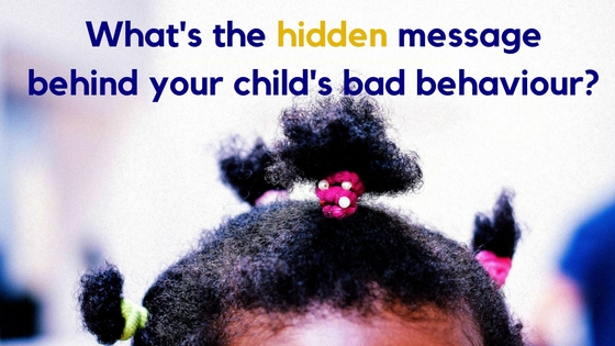 What are your child's challenging behaviours trying to tell you?