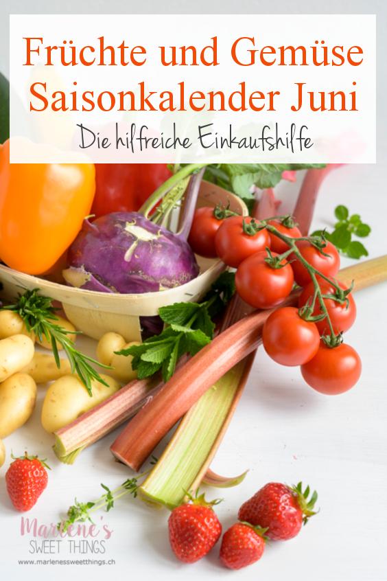 Gemse und Frchte Saisonkalender Juni  Marlenes sweet things