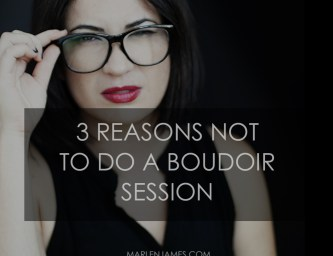 blog-3-reasons-not-to-boudoir