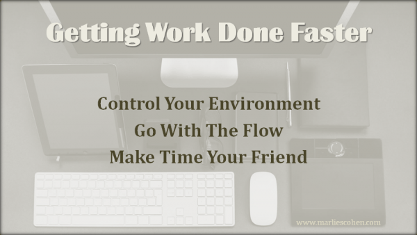 getting work done faster
