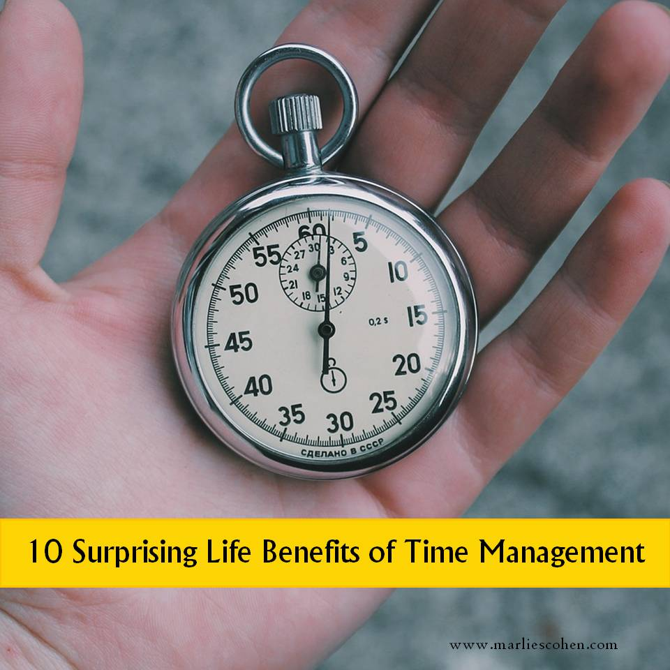 10 Surprising Life Benefits Of Time Management   Marlies