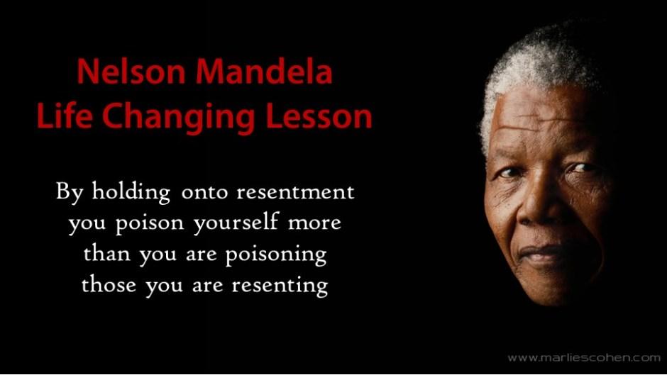 Nelson Mandela Life Changing Lesson