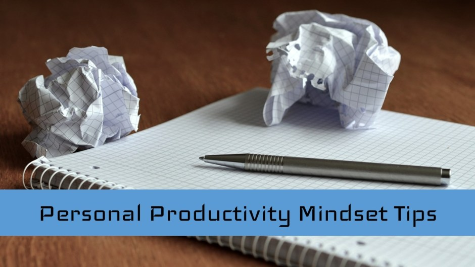 personal productivity mindset tips