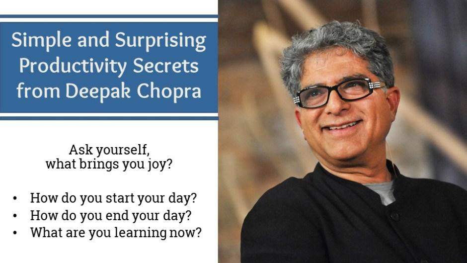 Deepak Chopra - Productivity Secrets