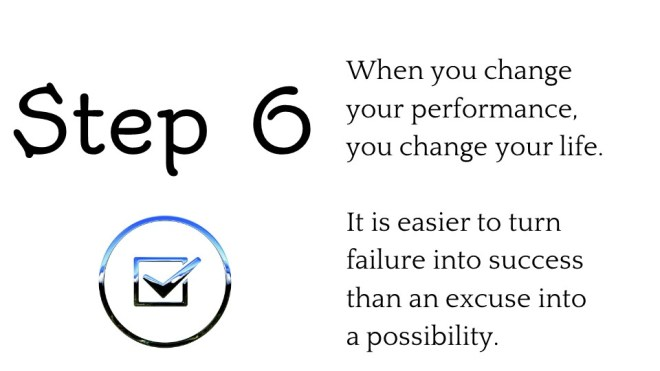 step 6 to change your life