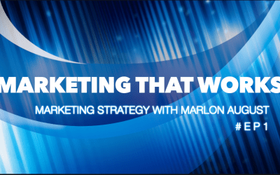 Marketing That Works #EP1