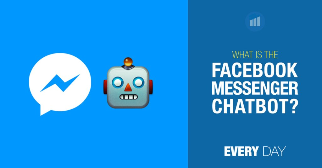 What is the Facebook Messenger ChatBot?