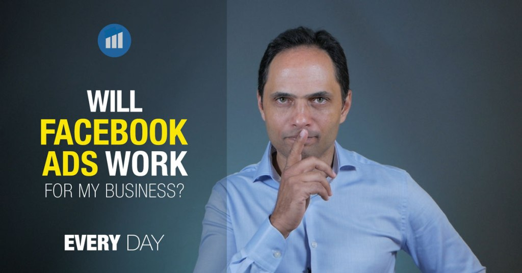 Will facebook ads work for my business?