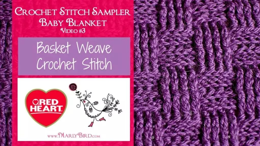 e4b7b899f8cd53 Basket Weave Crochet Stitch - Marly Bird™