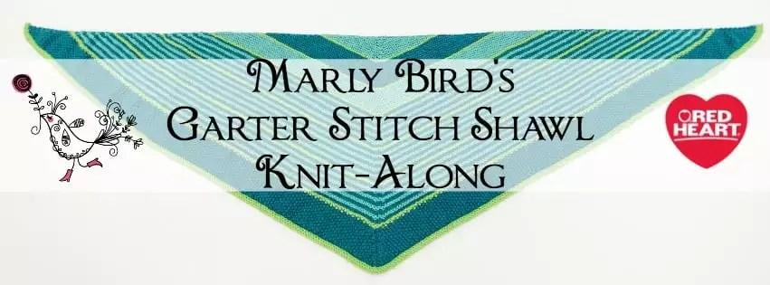 2016 Garter Stitch Shawl KAL with Marly Bird