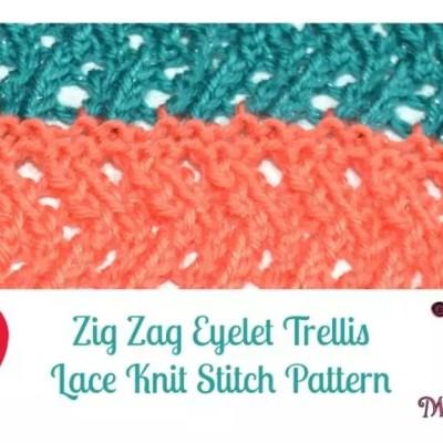 Zig Zag Eyelet Trellis Lace Knit Stitch Pattern