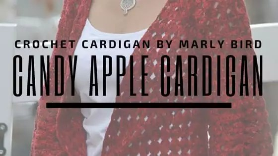 Candy Apple Cardigan-Crochet Pattern by Marly Bird