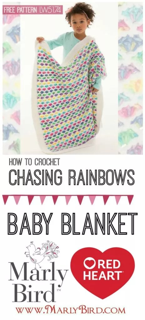 How to Crochet the Chasing Rainbows Baby Blanket by Marly Bird™ Free Pattern and Video Tutorial