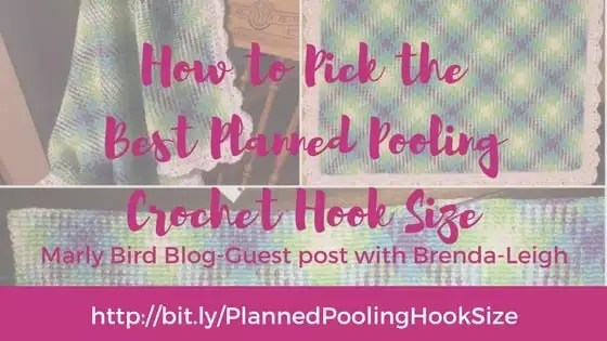 How to pick the best planned pooling crochet hook size-guest blog post