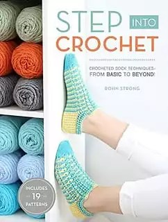 Step into Crochet with Rohn Strong