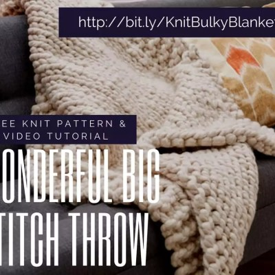 Knit A Super Bulky Blanket