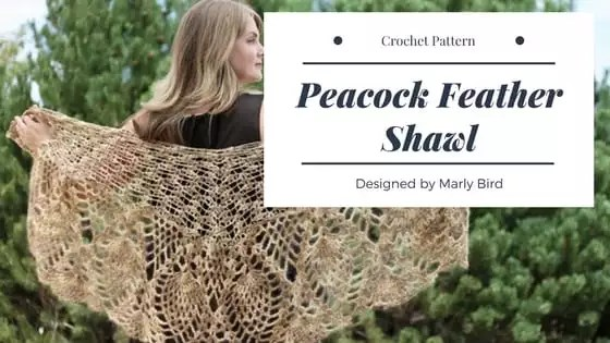 Peacock Feather Shawl-Crochet Shawl by Marly Bird