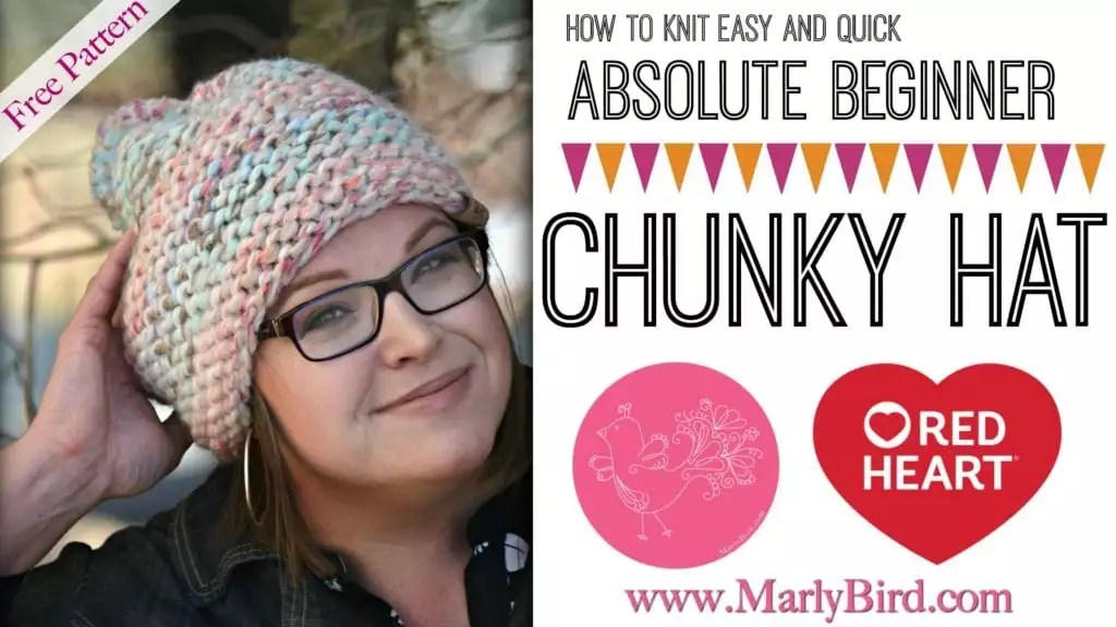 FREE Beginner Knit Chunky Hat-Absolute Beginner Chunky Hat by Marly Bird
