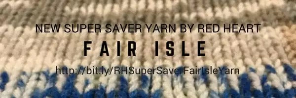Red Heart Super Saver Fair Isle