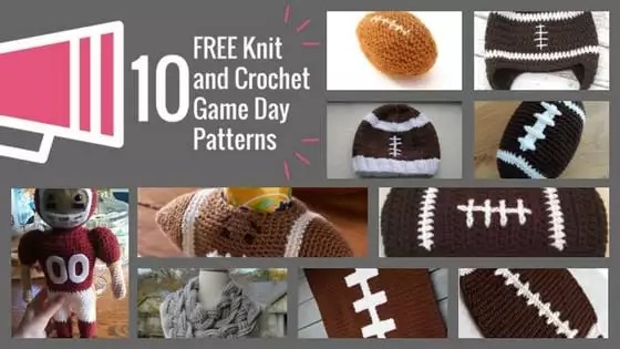 10 FREE Knit and Crochet Game Day Patterns