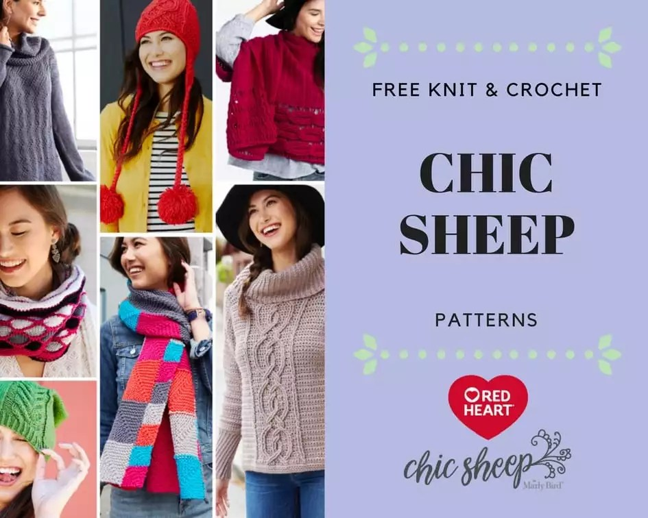 FREE Knit and Crochet Patterns from Red Heart made in Chic Sheep by Marly Bird