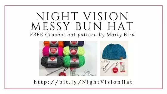 FREE Crochet Hat Pattern-Night Vision Messy Bun Hat