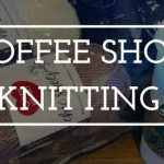 Coffee Shop Knitting Groups with Red Heart Patterns