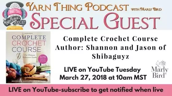 Yarn Thing Podcast with Marly Bird and Guest Shibaguyz