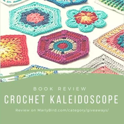 Crochet Kaleidoscope-a modern take on the crochet motif Book Review and Giveaway