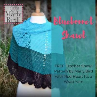 FREE Crochet Shawl Pattern with It's A Wrap Yarn || Bluebonnet Shawl
