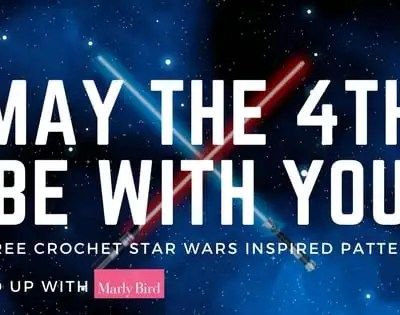 May the 4th Be With You-A collection of FREE Crochet Star Wars inspired patterns