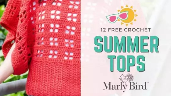 12 FREE Crochet Summer Top Patterns