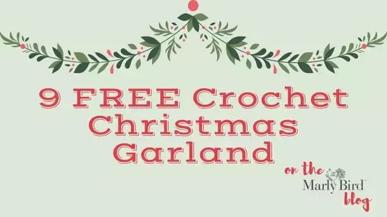 9 FREE Crochet Christmas Garland Patterns