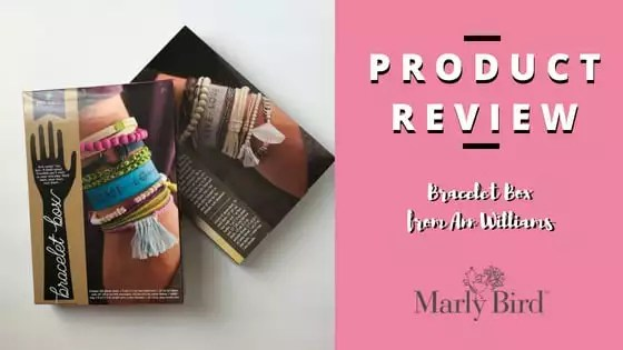 Product Review: Bracelet Box Kit by Ann Williams