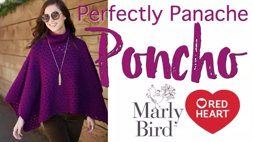 Video Tutorial-How to crochet the Perfectly Panache Poncho