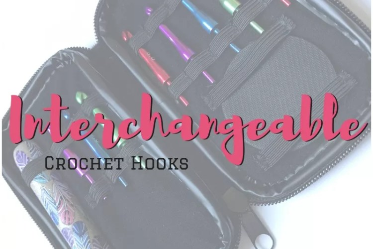 Interchangeable Crochet Hooks, is that a thing