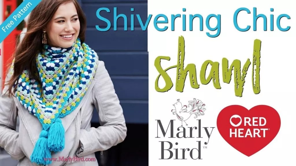 Video Tutorial-Shivering Chic Shawl with Marly Bird