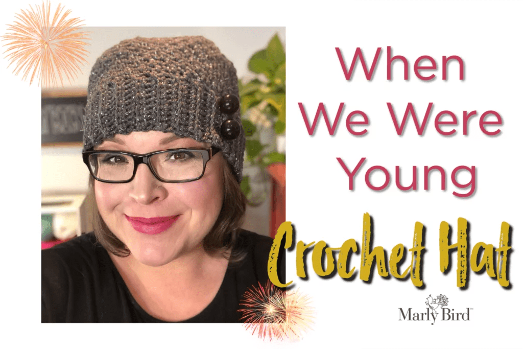 When we Were Young FREE Crochet Hat by Marly Bird