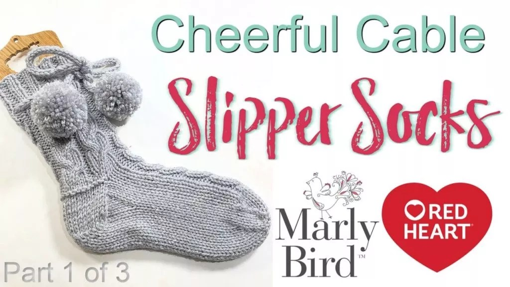 Video Tutorial-Cheerful Cable Slipper Socks