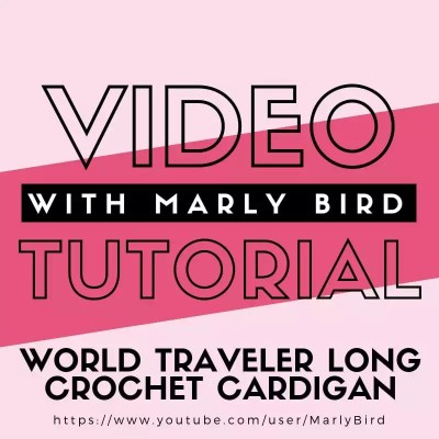Video Tutorial for the Long Crochet Cardigan