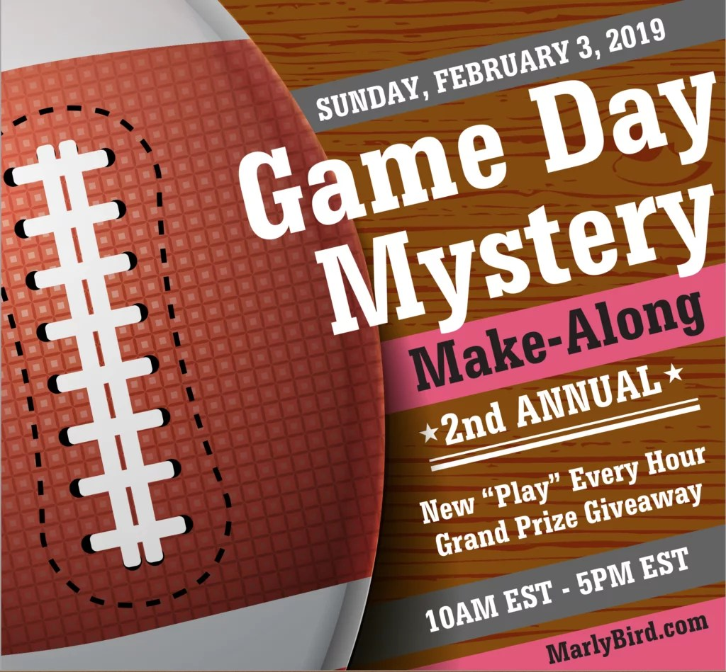 Marly Bird Game Day Mystery Make-Along 2019 Event