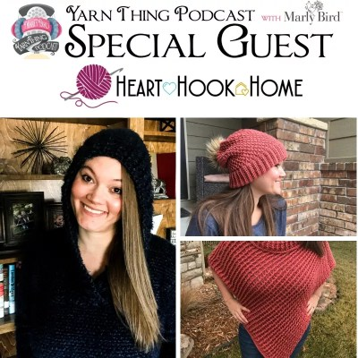 Heart Hook Home is on the Yarn Thing Podcast
