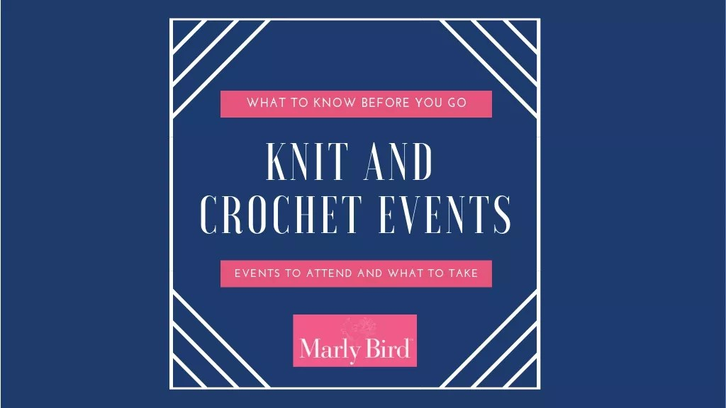 What to know about knitting and crochet events
