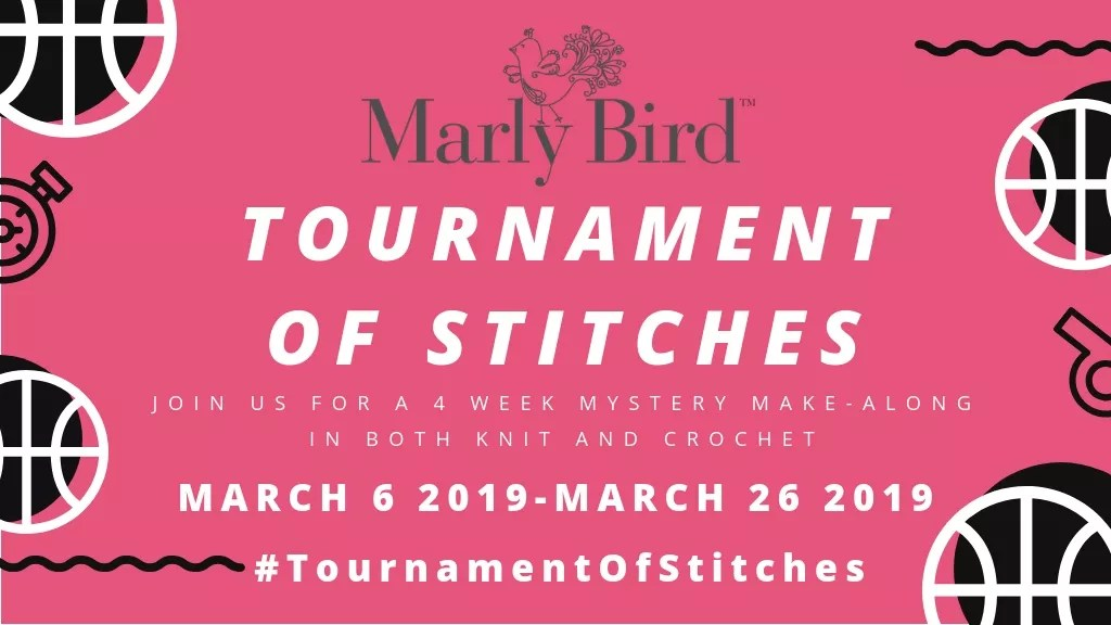 2019 Tournament of Stitches with Marly Bird-Knit and Crochet Mystery Make-along