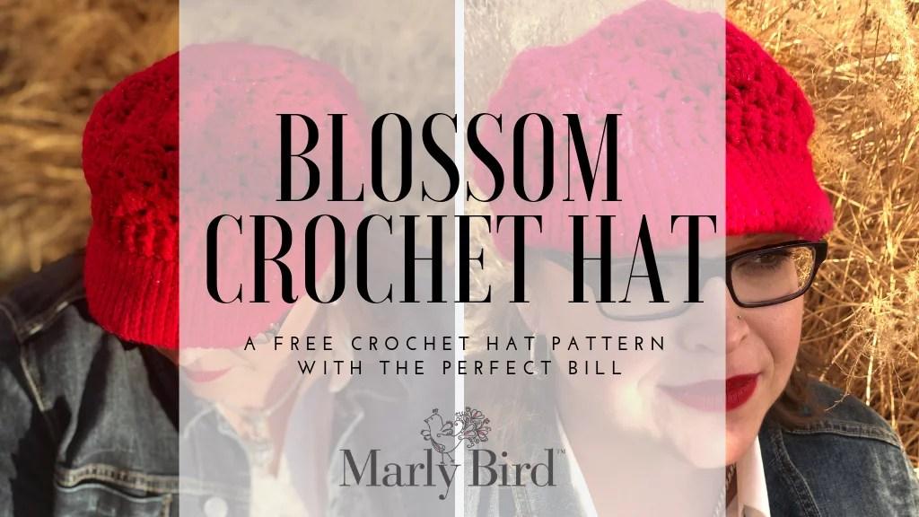 FREE Blossom Crochet Hat-Crochet Hat with Perfect Bill