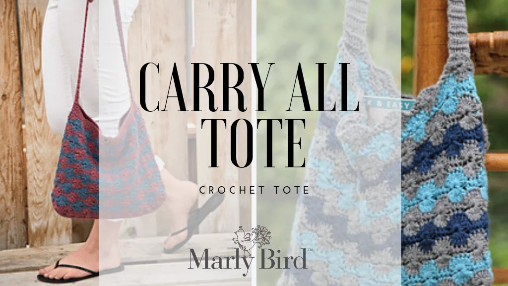 Carry All Tote-Crochet Tote by Marly Bird