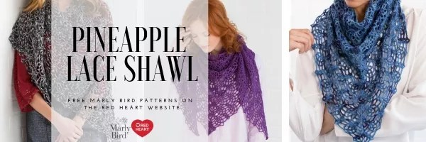 FREE Crochet Pattern by Marly Bird-Pineapple Lace Shawl
